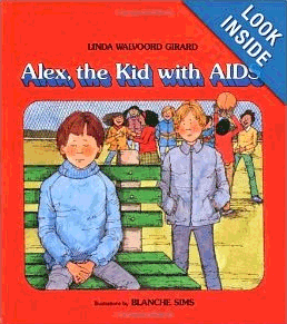 Alex, the Kid with HIV by Linda Walvoord Girard